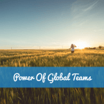Power Of Global Teams