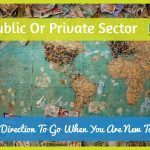 Public Or Private Sector. Which Direction To Go When You Are #NewToHR.