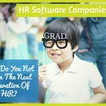 HR Software Companies. Why Do You Not Train The Next Generation Of HR. #NewToHR