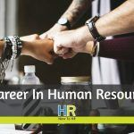 A Career In Human Resources. #NewToHR