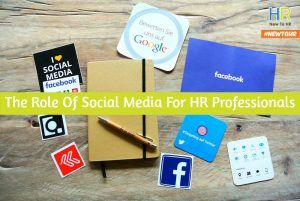 The Role Of Social Media For HR Professionals. #NewToHR