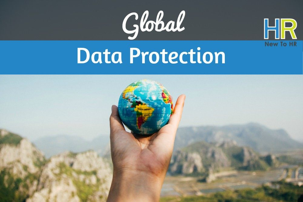 Global Data Protection. #NewToHR