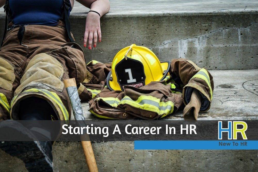 Starting A Career In HR. #NewToHR