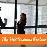 The HR Business Partner. #NewToHR