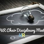 Can HR Chair Disciplinary Meetings. #NewToHR