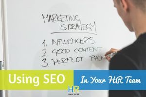 Using SEO In Your HR Team. #NewToHR
