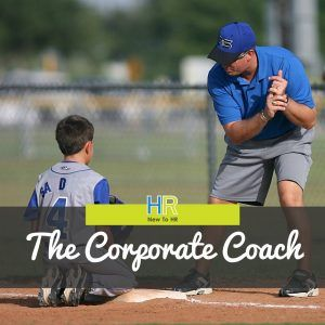 The Corporate Coach. #NewToHR