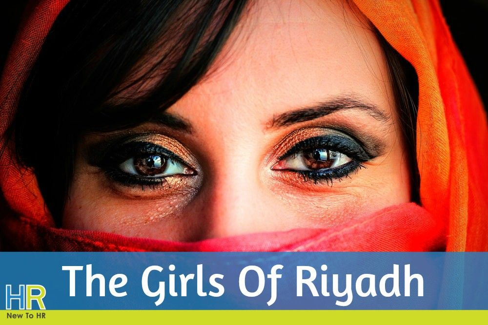 The Girls Of Riyadh. #NewToHR