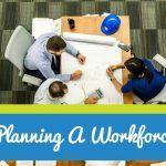 Planning A Workforce. #NewToHR