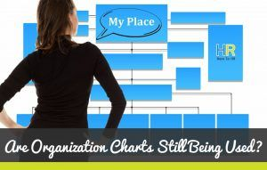 Are Organization Charts Still Being Used. #NewToHR