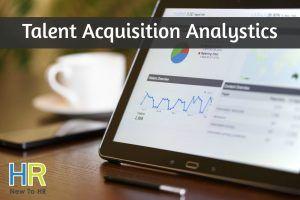 Talent Acquisition Analystics. #NewToHR