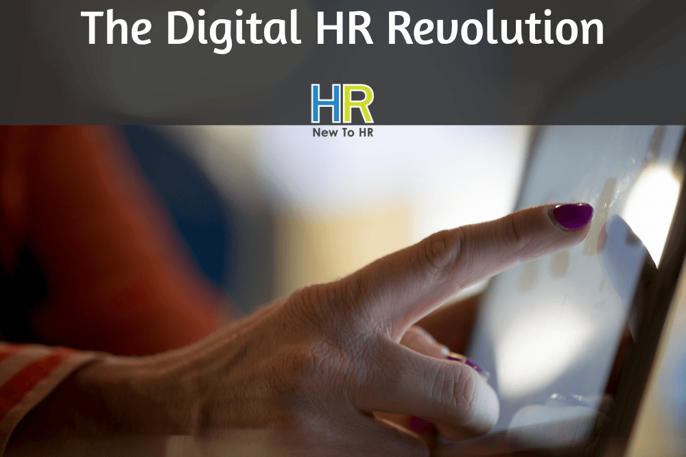 The Digital HR Revolution. #NewToHR