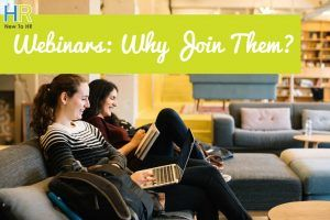 Webinars. Why Join Them. #NewToHR