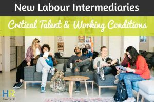 World Wide Workforce. New Labour Intermediaries. Critical Talent And Working Conditions. #NewToHR