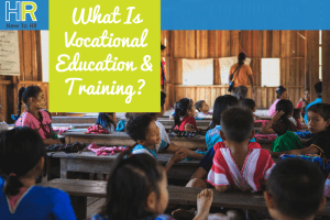 What Is Vocational Education And Training. #NewToHR