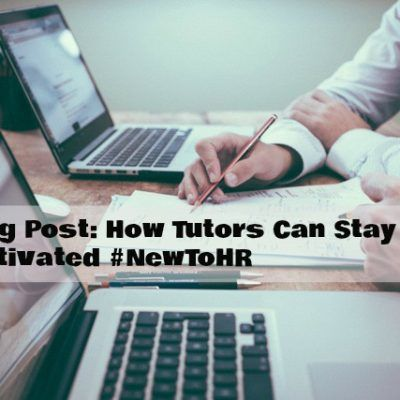 How Tutors Can Stay Motivated by @NewToHR