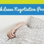 Sick Leave Negotiation Process. #NewToHR
