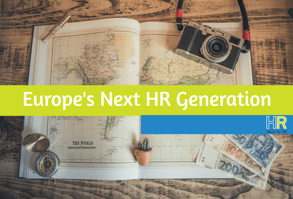 Europes Next HR Generation. #NewToHR
