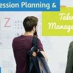 Succession Planning And Talent Management. #NewToHR