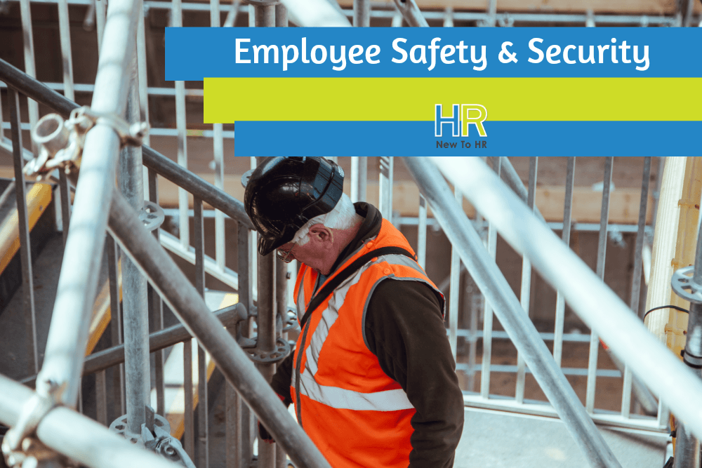 Employee Safety And Security. #NewToHR