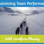 Maximizing Team Performance #NewToHR
