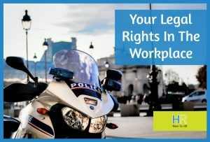 Your Legal Rights In The Workplace #NewToHR