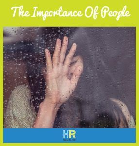 The Importance Of People. #NewToHR