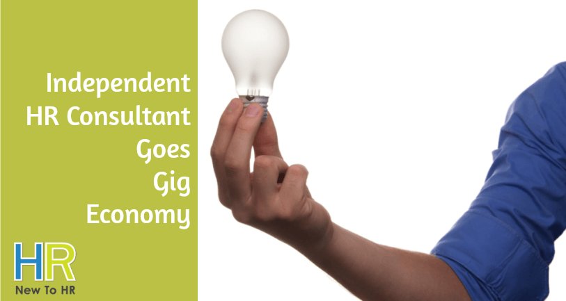 Independent HR Consultant Goes Gig Economy