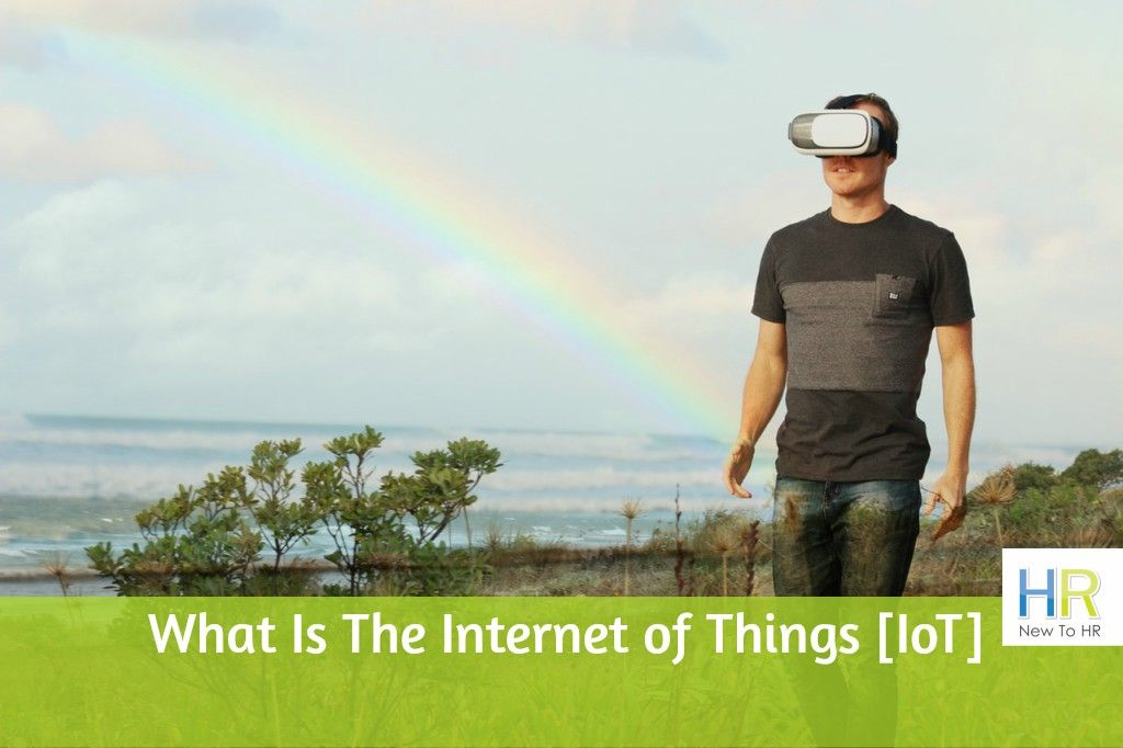 What Is The Internet of Things [IoT]