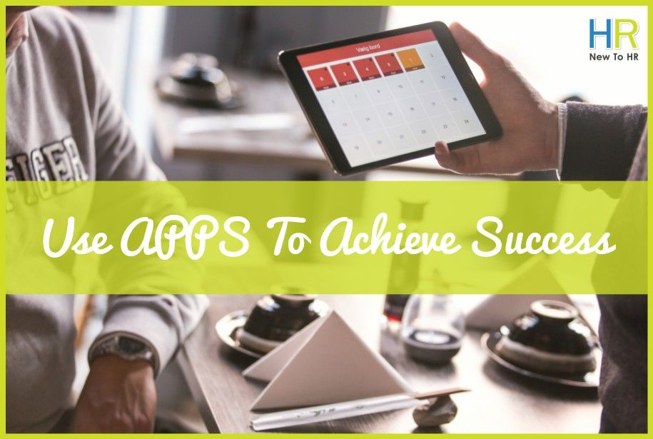Companies That Use Apps To Achieve Success. NewToHR.com