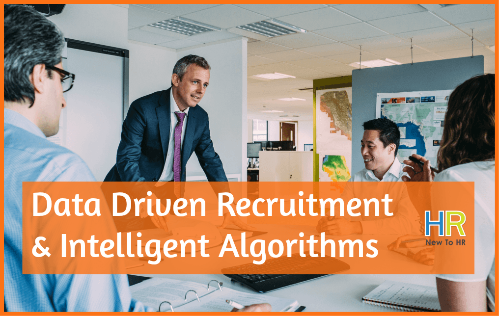 Data Driven Recruitment And Intelligent Algorithms. newtohr.com