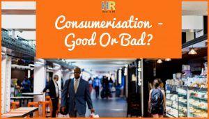 Consumerisation - Good Or Bad. newtohr.com
