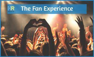 The Fan Experience. #NewToHR