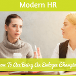 How To Ace Being An Employee Champion. #NewToHR