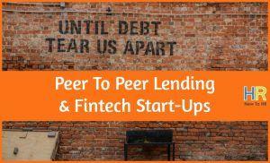 Peer To Peer Lending And Fintech Start-Ups. newothr.com
