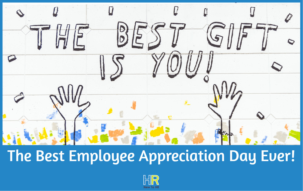 The Best Employee Appreciation Day Ever by NewToHR