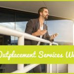 Do Outplacement Services Work by #NewToHR