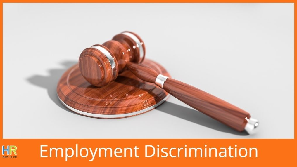 Employment Discrimination_ Know Rights Regarding Employment, Discrimination and Actions You Can Take. newtohr.com