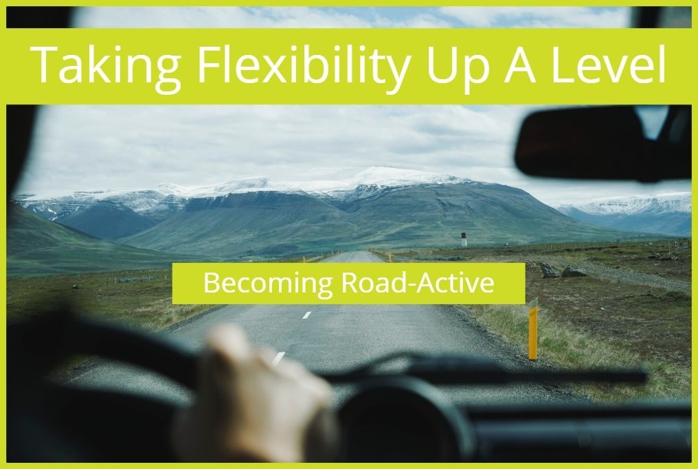 Taking Flexibility Up A Level, Becoming Road-Active. #NewToHR