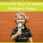 3 Sure-Fire Ways Of Keeping Employees Happy by newtohr.com