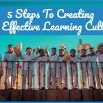 5 Steps To Creating An Effective Learning Culture by newtohr.com
