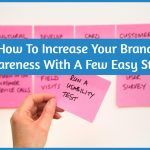 How To Increase Your Brand Awareness With A Few Easy Steps by newtohr.com