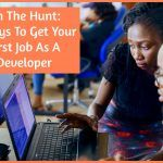 On The Hunt - 7 Ways To Get Your First Job As A Developer. NewToHR