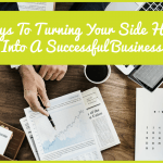 5 Keys To Turning Your Side Hustle Into A Successful Business by newtohr.com