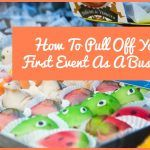 How To Pull Off Your First Event As A Business by NewToHR