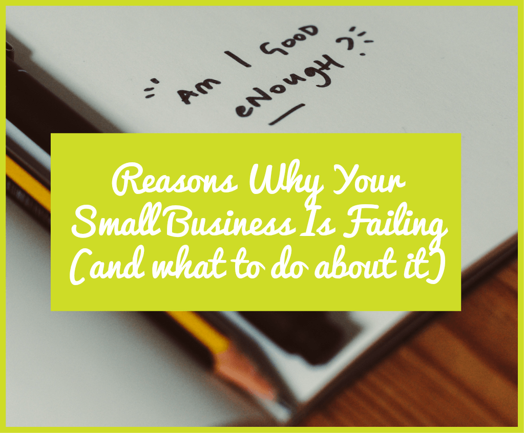 Reasons Why Your Small Business Is Failing and what to do about it. #NewToHR