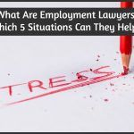 What Are Employment Lawyers And In Which 5 Situations Can They Help You by #NewToHR