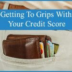 Getting To Grips With Your Credit Score by newtohr.com