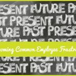 Overcoming Common Employee Frustrations by newtohr.com