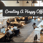 Creating A Happy Office